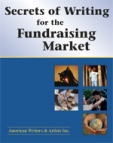 Secrets of Writing for the Fundraising Market